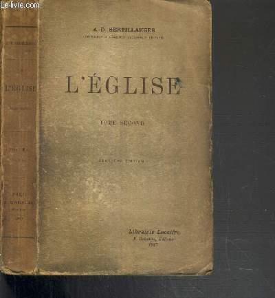 L'EGLISE  - TOME SECOND - 2ème EDITION