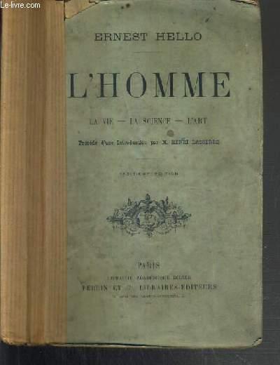 L'HOMME - LA VIE - LA SCIENCE - L'ART - 3ème EDITION