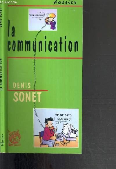 LA COMMUNICATION / COLLECTION DOSSIER.