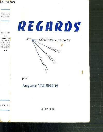 REGARDS - TOME II. LEONARD DE VINCI - PAUL VALERY - PEGUY - CLAUDEL