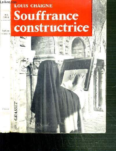 SOUFFRANCE CONSTRUCTRICE