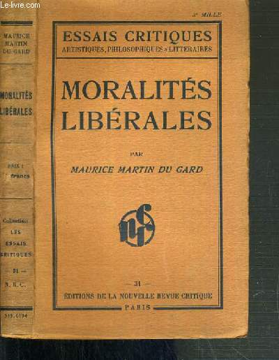 MORALITES LIBERALES  / ESSAIS CRITIQUES ARTISTIQUES, PHILOSOPHIQUES ET LITTERAIRES N°31.