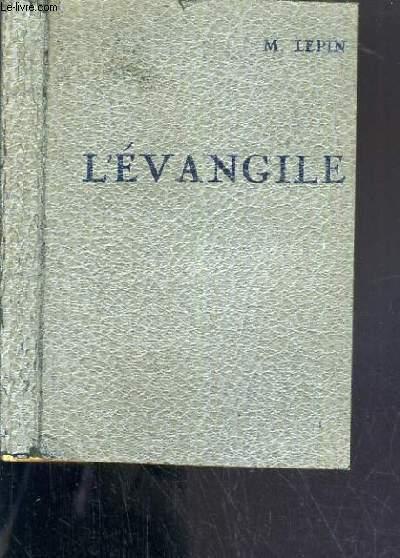 L'EVANGILE DE NOTRE-SEIGNEUR JESUS-CHRIST - 11ème EDITION