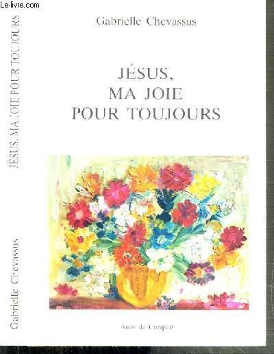 JESUS, MA JOIE POUR TOUJOURS