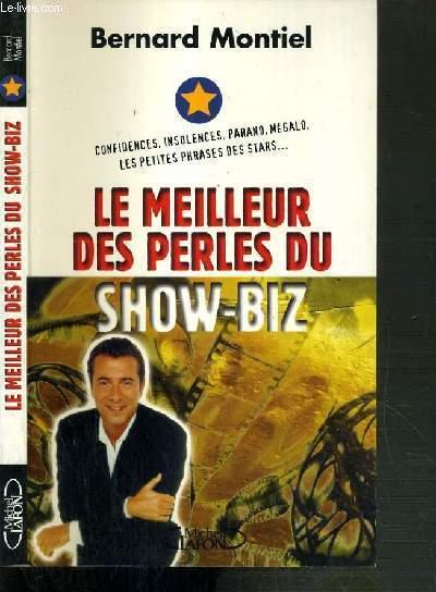 LE MEILLEUR DES PERLES DU SHOW-BIZ