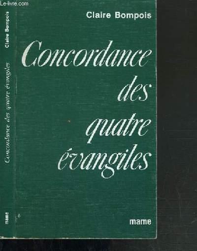 CONCORDANCE DES QUATRE EVANGILES - 4ème EDITION.