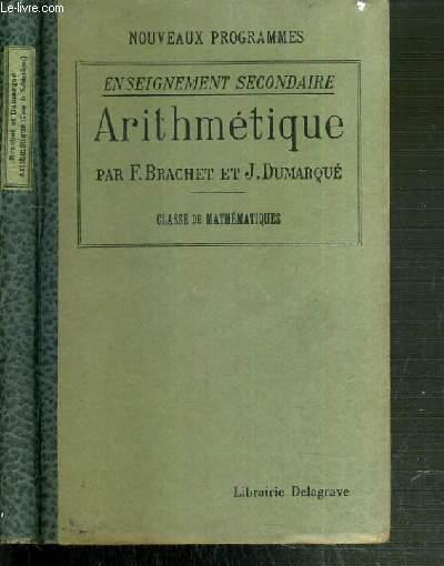 ARITHMETIQUE - ENSEIGNEMENT SECONDAIRE - CLASSE DE MATHEMATIQUES / NOUVEAUX PROGRAMMES