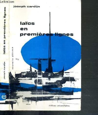 LAICS EN PREMIERES LIGNES / NOUVELLE ALLIANCE