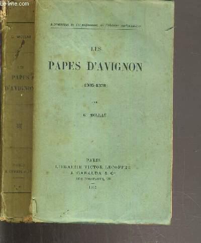 LES PAPES D' AVIGNON (1305-1378)  /BIBLIOTHEQUE DE L'ENSEIGNEMENT DE L'HISTOIRE ECCLESIASTIQUE.