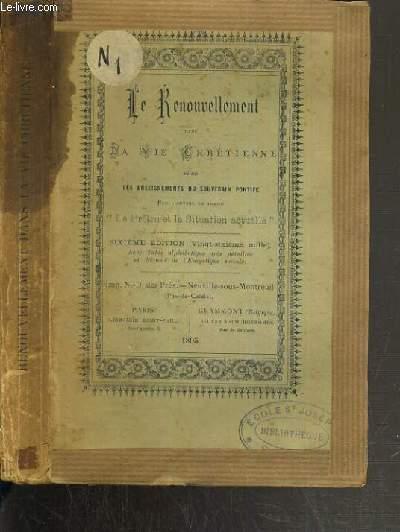 LE RENOUVELLEMENT DANS LA VIE CHRETIENNE SELON LES ENSEIGNEMENTS DU SOUVERAIN PONTIFE - 6ème EDITION