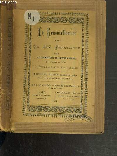 LE RENOUVELLEMENT DANS LA VIE CHRETIENNE SELON LES ENSEIGNEMENTS DU SOUVERAIN PONTIFE - 2ème EDITION