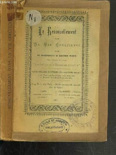 LE RENOUVELLEMENT DANS LA VIE CHRETIENNE SELON LES ENSEIGNEMENTS DU SOUVERAIN PONTIFE - 4ème EDITION