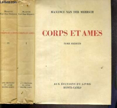 CORPS ET AMES - 2 TOMES - 1 + 2 / TOME I. ENCHAINE A TOI-MEME - TOME II.QU'UN AMOUR T'EMPORTE ! -  EXEMPLAIRE N°104 / 3000 SUR VELIN BLANC.