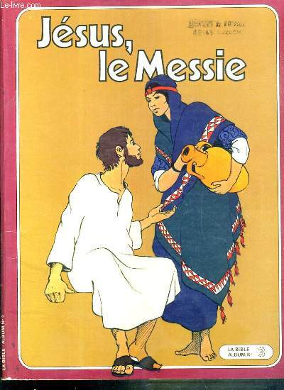LA BIBLE ALBUM N°3 - JESUS, LE MESSIE