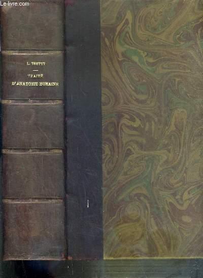 TRAITE D'ANATOMIE HUMAINE - TOME 4. APPAREIL DE LA DIGESTION - APPAREIL URO-GENITAL - GLANDES A SECRETION INTERNE - EMBRYOLOGIE - 7ème EDITION.