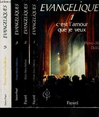 EVANGELIQUES - 4 TOMES - 1 + 2 + 3 + 5 / COMMUNION DE JERUSALEM