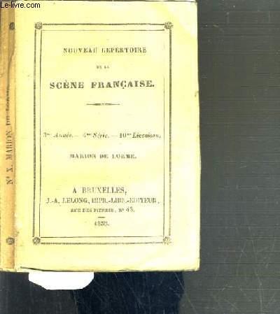 MARION DE LORME / NOUVEAU REPERTOIRE DE LA SCENE FRANCAISE - 3ème ANNEE - 4me SERIE - 10ème LIVRAISON.