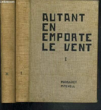 AUTANT EN EMPORTE LE VENT - 2 TOMES - I + II