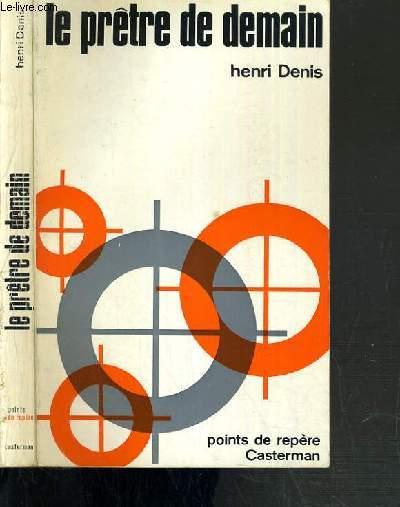LE PRETRE DE DEMAIN / COLLECTION POINTS DE REPERE