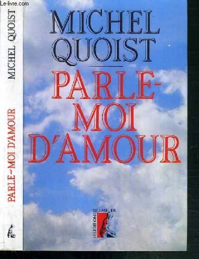 PARLE MOI D'AMOUR - 8ème EDITION.