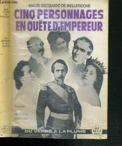 CINQ PERSONNAGES EN QUETE D'EMPEREUR