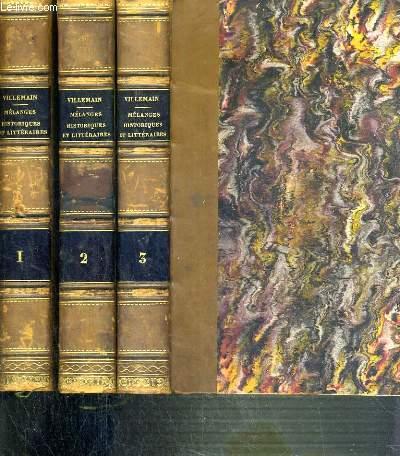 MELANGES HISTORIQUES ET LITTERAIRES - 3 TOMES - 1 + 2 + 3.
