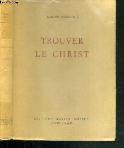 TROUVER LE CHRIST