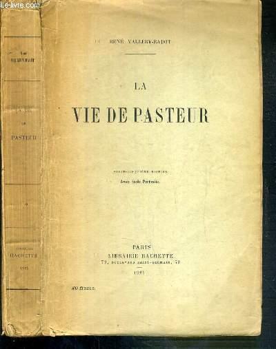 LA VIE DE PASTEUR - 25ème EDITION