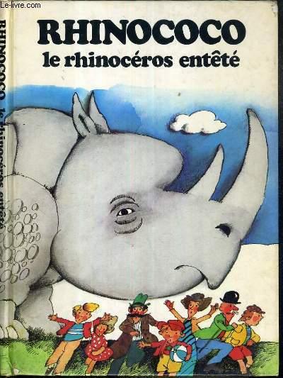 RHINOCOCO - LE RHINOCEROS ENTETE