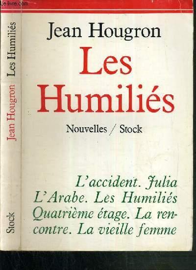 LES HUMILIES - NOUVELLES.