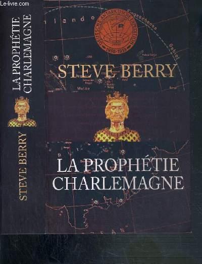 LA PROPHETIE CHARLEMAGNE