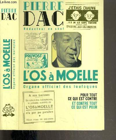L'OS A MOELLE - 13 MAI 1938 - 7 JUIN 1940 - ANTHOLOGIE