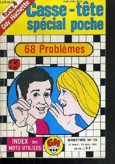 CASSE-TETE SPECIAL POCHE - 68 PROBLEMES - N° 53 - 11 AVRIL - 10 JUIN 1983