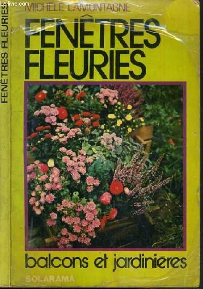 FENETRES FLEURIES - BALCONS ET JARDINIERES