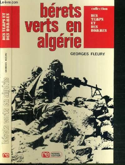 BERETS VERTS EN ALGERIE / COLLECTION DES TEMPS ET DES HOMMES - 2ème EDITION