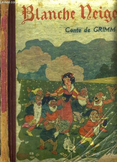 BLANCHE NEIGE - CONTE DE GRIMM