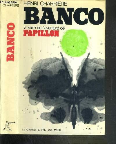 BANCO LA SUITE DE L'AVENTURE DE PAPILLON / COLLECTION VECU