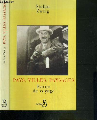 PAYS, VILLES,PAYSAGES - ECRITS DE VOYAGE