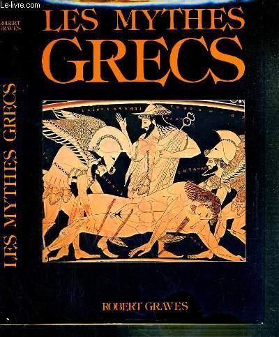 LES MYTHES GRECS - EDITION ABREGEE, ILLUSTREE.