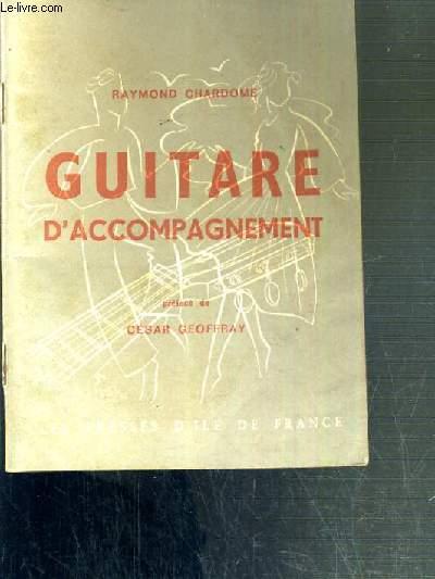 GUITARE D'ACCOMPAGNEMENT METHODE PRATIQUE / COLLECTION A COEUR JOIE.