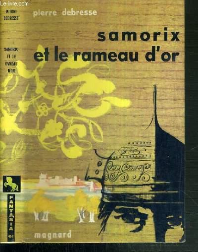 SAMORIX ET LE RAMEAU D'OR / COLLECTION FANTASIA