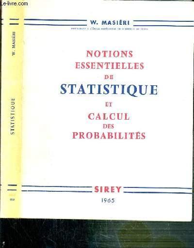 NOTIONS ESSENTIELLES DE STATISTIQUE ET CALCUL DES PROBABILITES