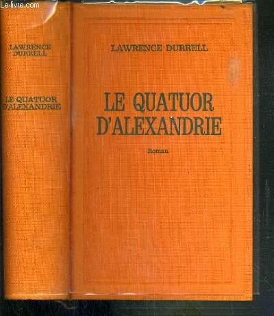 LE QUATUOR D'ALEXANDRIE - JUSTINE - BALTHAZAR - MOUNTOLIVE - CLEA