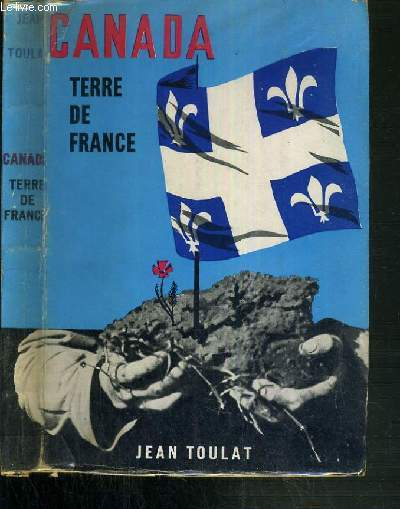 CANADA TERRE DE FRANCE