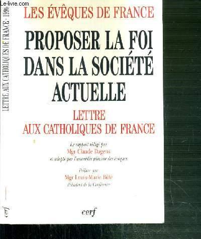 PROPOSER LA FOI DANS LA SOCIETE ACTUELLE - III- LETTRE AUX CATHOLIQUES DE FRANCE