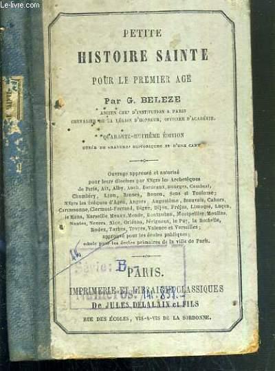 PETITE HISTOIRE SAINTE POUR LE PREMIER AGE - 48ème EDITION