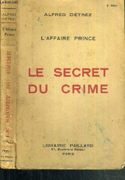 L'AFFAIRE PRINCE - LE SECRET DU CRIME