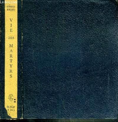 VIE DES MARTYRS 1914-1916.