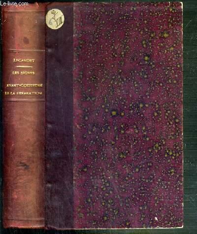 LES SIGNES AVANT-COUREURS DE LA SEPARATION - LES DERNIERES ANNEES DE LEON XIII ET L'AVENEMENT DE PIE X (1894-1910) / L'EGLISE DE FRANCE SOUS LA TROISIEME REPUBLIQUE
