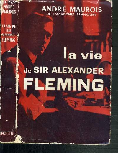 LA VIE DE SIR ALEXANDER FLEMING